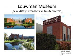 Louwman Museum de oudste privcollectie autos ter wereld