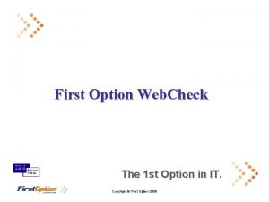 First Option Web Check The 1 st Option
