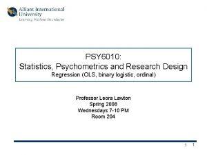 PSY 6010 Statistics Psychometrics and Research Design Regression