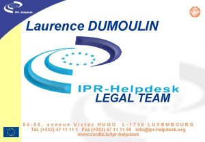 Laurence DUMOULIN LEGAL TEAM 64 66 avenue Victor