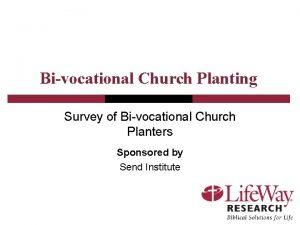 Bivocational Church Planting Survey of Bivocational Church Planters