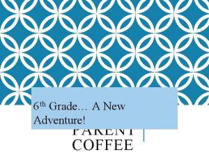 6 th Grade A New TH 6 GRADE