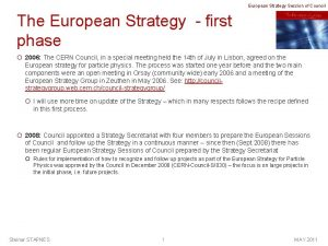 European Strategy Session of Council The European Strategy