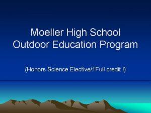 Moeller High School Outdoor Education Program Honors Science