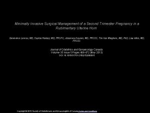Minimally Invasive Surgical Management of a Second Trimester