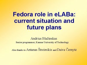 Fedora role in e LABa current situation and