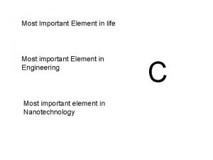 Most Important Element in life Most important Element