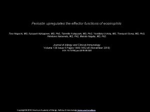 Periostin upregulates the effector functions of eosinophils Toru