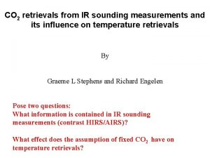 CO 2 retrievals from IR sounding measurements and