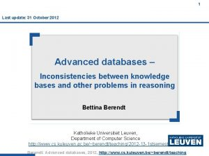 1 Last update 31 October 2012 Advanced databases