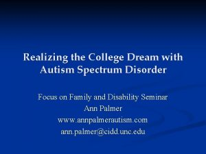 Realizing the College Dream with Autism Spectrum Disorder