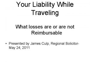 Your Liability While Traveling What losses are or