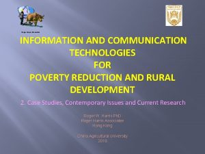 Roger Harris Associates INFORMATION AND COMMUNICATION TECHNOLOGIES FOR