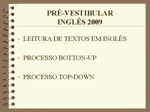 PRVESTIBULAR INGLS 2009 LEITURA DE TEXTOS EM INGLS