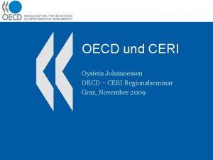 OECD und CERI Oystein Johannessen OECD CERI Regionalseminar