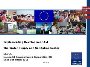Europe Aid Implementing Development Aid The Water Supply