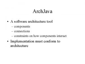 Arch Java A software architecture tool components connections