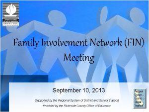 Family Involvement Network FIN Meeting September 10 2013