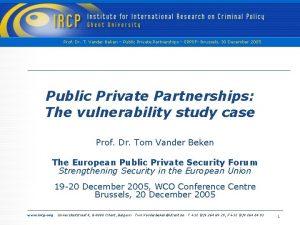 Prof Dr T Vander Beken Public Private Partnerships