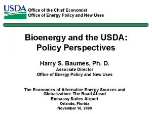 Office of the Chief Economist Office of Energy