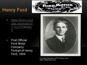 Henry Ford https www yout ube comwatch vVcr