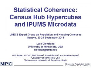 Statistical Coherence Census Hub Hypercubes and IPUMS Microdata