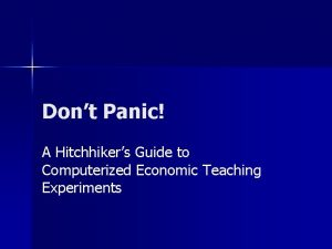 Dont Panic A Hitchhikers Guide to Computerized Economic