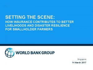 SETTING THE SCENE HOW INSURANCE CONTRIBUTES TO BETTER