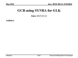 May 2013 doc IEEE 802 11 150150 r