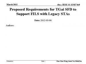 March 2012 doc IEEE 11 120274 r 0