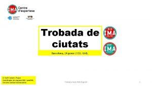 Trobada de ciutats Barcelona 24 gener 2019 UAB