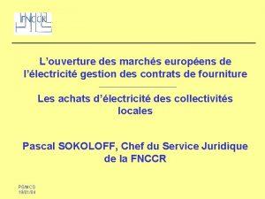 Louverture des marchs europens de llectricit gestion des