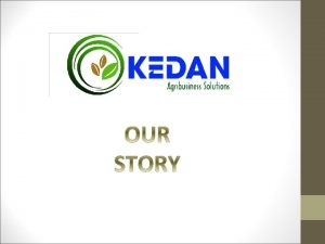 BACKGROUND Legal Background KEDAN is a limited liability