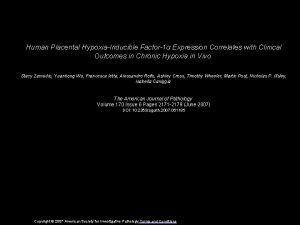 Human Placental HypoxiaInducible Factor1 Expression Correlates with Clinical