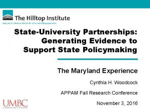 StateUniversity Partnerships Generating Evidence to Support State Policymaking