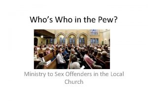 Whos Who in the Pew Ministry to Sex