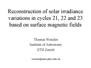 Reconstruction of solar irradiance variations in cycles 21