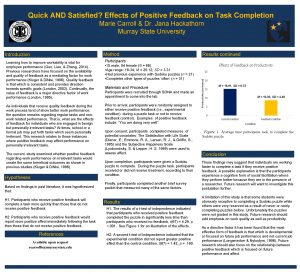 Quick AND Satisfied Effects of Positive Feedback on
