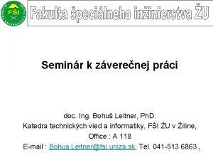 Seminr k zverenej prci doc Ing Bohu Leitner