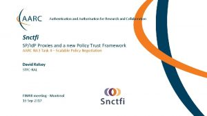Authentication and Authorisation for Research and Collaboration Snctfi
