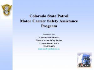 Colorado State Patrol Motor Carrier Safety Assistance Program