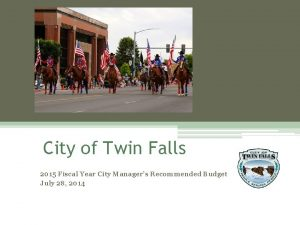 City of Twin Falls 2015 Fiscal Year City