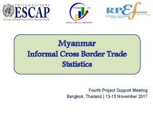 Myanmar Informal Cross Border Trade Statistics Fourth Project