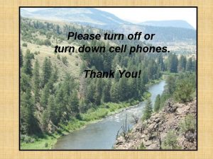 Please turn off or turn down cell phones