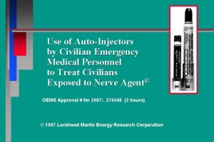 Use of AutoInjectors by Civilian Emergency Medical Personnel