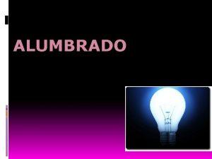 ALUMBRADO PROYECTO NACIONAL DE EFICIENCIA ENERGTICA EN ALUMBRADO
