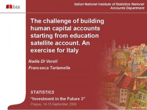 Italian National Institute of Statistics National Accounts Department