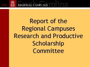 Report of the Regional Campuses Research and Productive