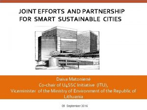 JOINT EFFORTS AND PARTNERSHIP FOR SMART SUSTAINABLE CITIES