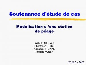 Soutenance dtude de cas Modlisation d une station